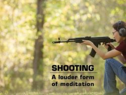 Shooting - a louder form of meditation